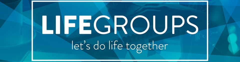 LIFEgroups (Header)