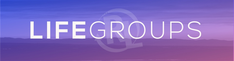 LIFEgroups Banner Pic